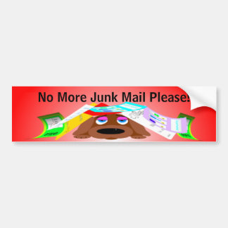 No More Junk Mail Please! Bumper Sticker