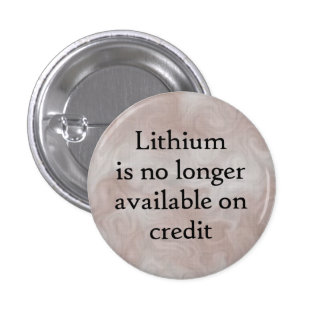 No more lithium on credit button pin