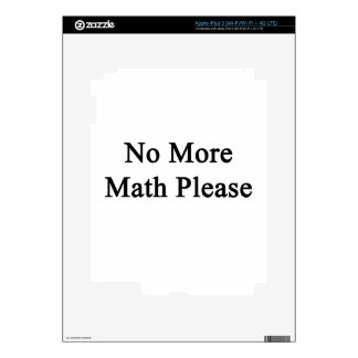 No More Math Please Skin For iPad 3