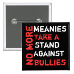 No More Meanies Button