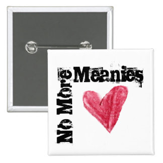 No More Meanies, Choose Love 2 Inch Square Button
