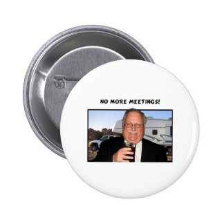 No more meetings pinback button