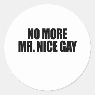 NO MORE MR NICE GAY CLASSIC ROUND STICKER