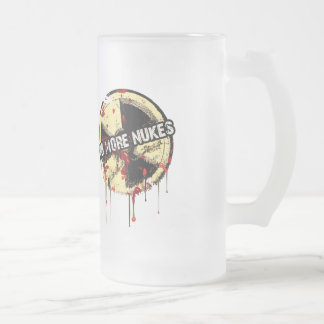 NO MORE NUKES! NO MORE TRAGEDY! FROSTED GLASS BEER MUG
