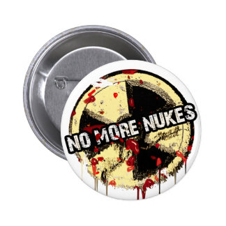NO MORE NUKES! NO MORE TRAGEDY! PINBACK BUTTON
