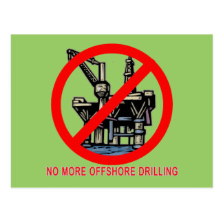 No More Offshore Drilling Tshirts and Buttons Postcard