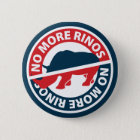No More RINOS Pinback Button
