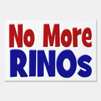 No More RINOs Yard Sign