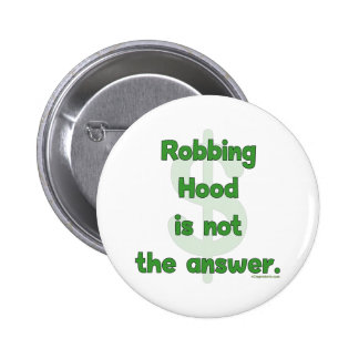 No More Robbing Hood Buttons