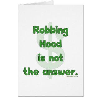 No More Robbing Hood Card