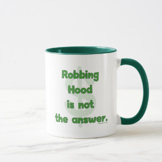 No More Robbing Hood Mug