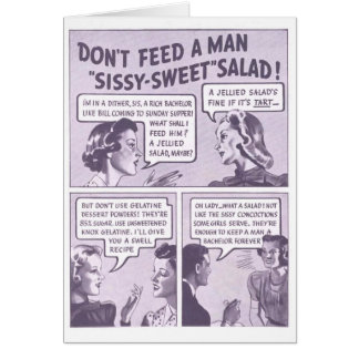 No More Sissy Salads! Card