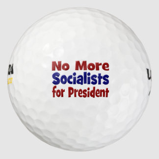 No More Socialists for President Golf Balls,red Golf Balls