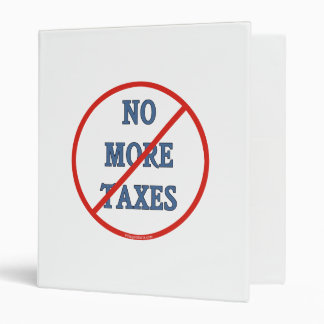 No More Taxes Binder