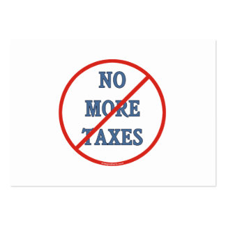 No More Taxes Business Card
