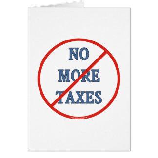 No More Taxes Card