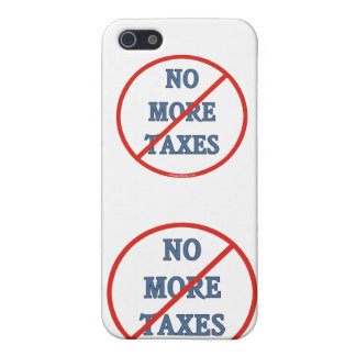 No More Taxes iPhone 5 Cover