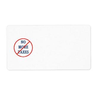 No More Taxes Label