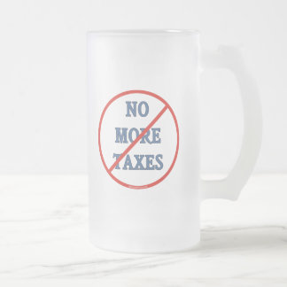 No More Taxes 16 Oz Frosted Glass Beer Mug