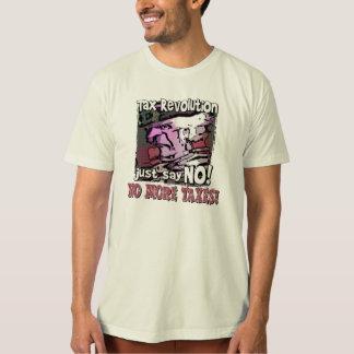 no more taxes! T-Shirt