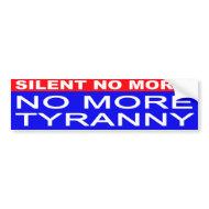 No More Tyranny bumper sticker bumpersticker