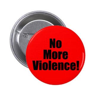 No More Violence Button