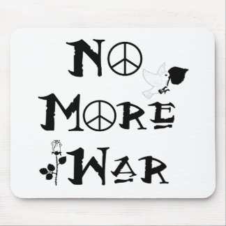 No More War Mouse Pad