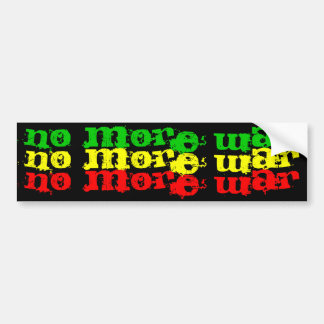 no more war no more war no more war car bumper sticker