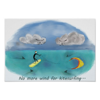 No more wind for kitesurfing posters