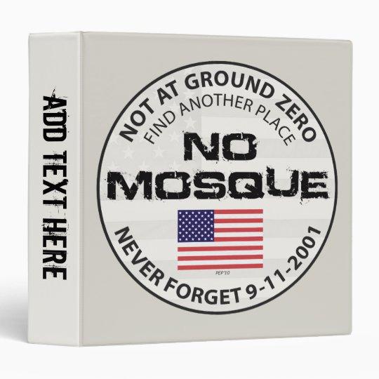 No Mosque At Ground Zero Binder