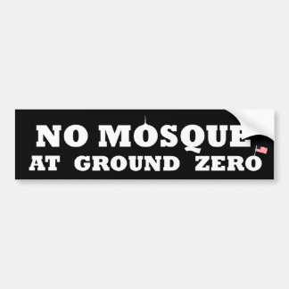 No mosque at ground zero bumper sticker
