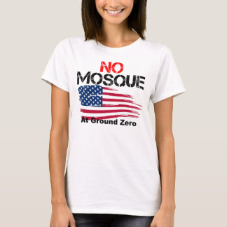 No Mosque at Ground Zero T-Shirt