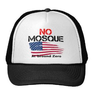 No Mosque at Ground Zero Trucker Hat