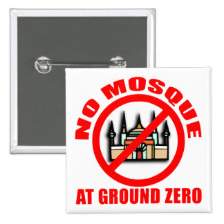 NO MOSQUE at Ground Zero Tshirts Buttons