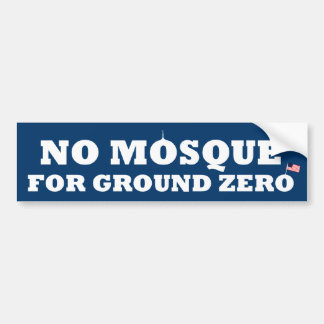 No mosque for ground zero bumper sticker