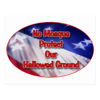 No Mosque Protect Our Hallowed Ground Postcard