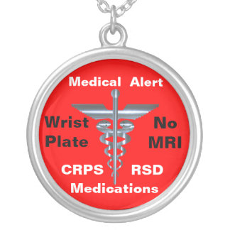 No MRI Medical Alert CRPS/RSD Medications Round Pendant Necklace
