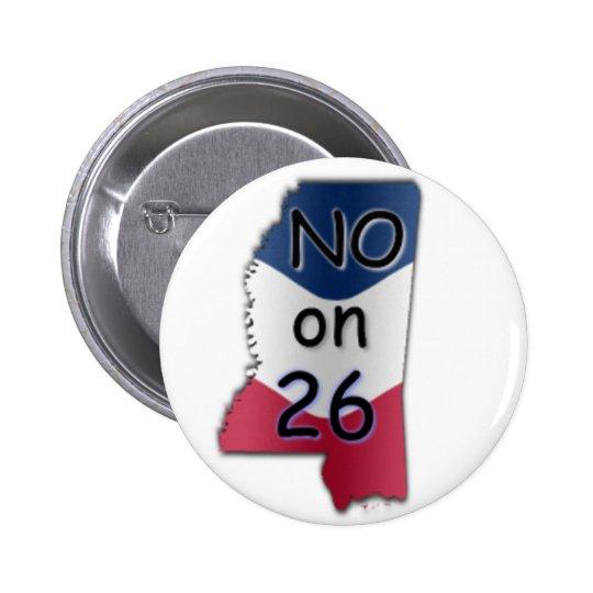 No MS 26 Pinback Button