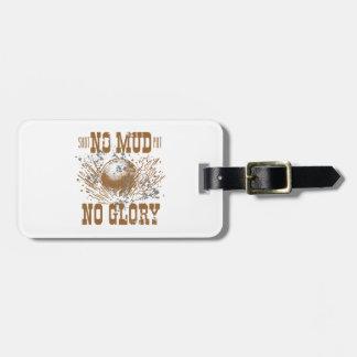no mud no glory luggage tag