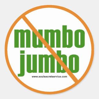 No Mumbo Jumbo button Classic Round Sticker