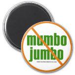 No Mumbo Jumbo magnet Refrigerator Magnets