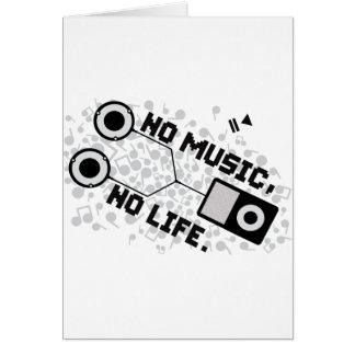 NO MUSIC, NO LIFE. GREETING CARD