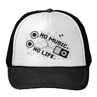 NO MUSIC, NO LIFE. HAT