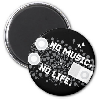 NO MUSIC, NO LIFE. MAGNET
