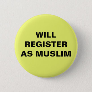 No Muslim Registry Pinback Button