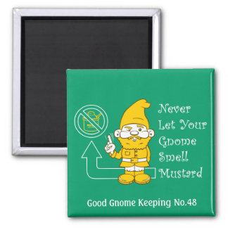No Mustard For Gnomes Magnet