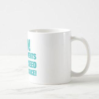 No! My parents don't need your advice! Coffee Mug