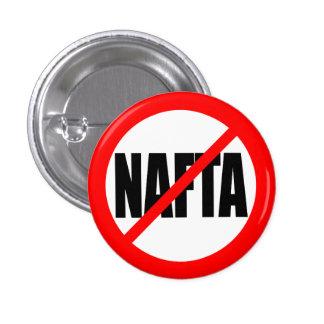 """""""NO NAFTA"""" PINBACK BUTTON"""