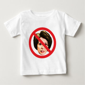 No Nancy Pelosi Baby T-Shirt