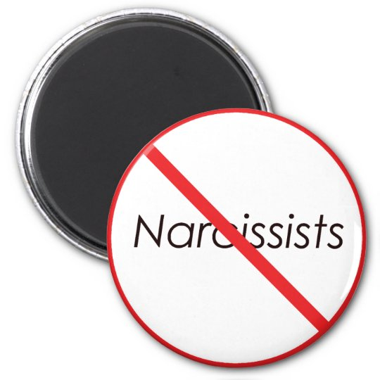 No Narcissists! 2 Inch Round Magnet